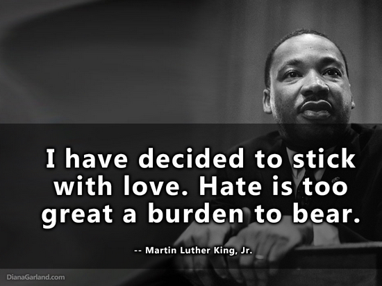 MLK I have decided to stick with love